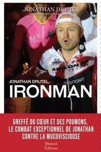 Jonathan Drutel - Jonathan Drutel, ironman.