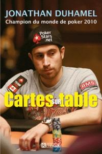 Jonathan Duhamel - Cartes sur table.