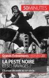 Jonathan Duhoux et  50 minutes - La Peste noire et ses ravages - L'Europe décimée au XIVe siècle.