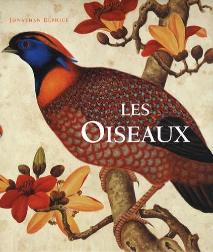 Jonathan Elphick - Les Oiseaux.