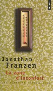 Jonathan Franzen - La zone d'inconfort - Une histoire personnelle.
