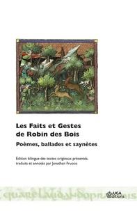 Jonathan Fruoco - Les faits et gestes de Robin des Bois - Poèmes, ballades et saynètes.