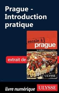 Jonathan Gaudet - Prague - Introduction pratique.