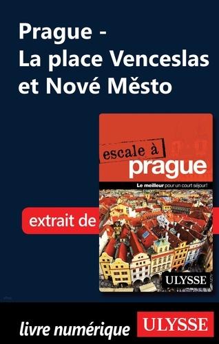 Prague - La place Venceslas et Nové Mesto