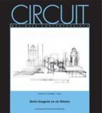 Jonathan Goldman et Françoise Davoine - Circuit. Vol. 24 No. 1,  2014 - Denis Gougeon en six thèmes.