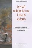 Jonathan Goldman et Jean-Jacques Nattiez - La pensée de Pierre Boulez à travers ses écrits.
