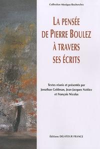 La pensée de Pierre Boulez à travers ses écrits.pdf