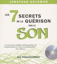 Les 7 secrets de la guérison par le son - Jonathan Goldman |