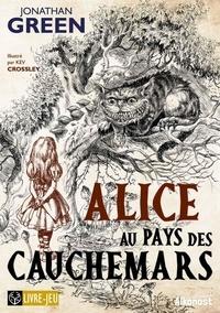 Jonathan Green - Alice au pays des cauchemars.