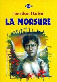 Jonathan Harlen - La morsure.