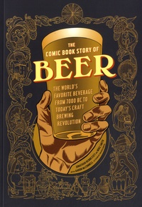 Jonathan Hennessey et Mike Smith - The Comic Book Story of Beer.