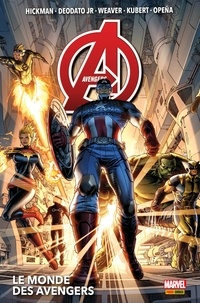 Jonathan Hickman - Avengers (2013) T01 - Le monde des Avengers.