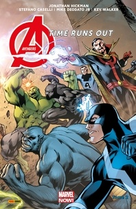 Jonathan Hickman et Mike Deodato Jr - Avengers Time Runs Out (2013) T02 - Tu ne peux pas gagner.