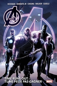 Jonathan Hickman et Mike Jr Deodato - Avengers Time Runs Out Tome 1 : Tu ne peux pas gagner.
