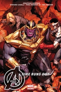 Jonathan Hickman et Stefano Caselli - Avengers Time Runs Out Tome 3 : Beyonders.