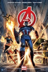 Jonathan Hickman et Jerome Opeña - Avengers Tome 1 : Le monde des Avengers.