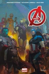 Jonathan Hickman - Avengers Tome 5 : Planète vagabonde.