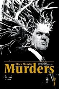 Jonathan Hickman et Tomm Coker - Black Monday Murders Tome 2 : Un livre de chair.