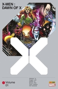 Jonathan Hickman et Tini Howard - Dawn of X Tome 1 : .