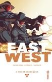Jonathan Hickman et Nick Dragotta - East of West Tome 2 : Nous ne sommes qu'un.