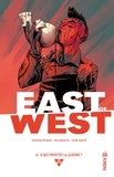 Jonathan Hickman et Nick Dragotta - East of West Tome 4 : A qui profite la guerre ?.