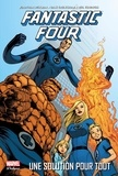 Jonathan Hickman et Dale Eaglesham - Fantastic Four  : Une solution pour tout.