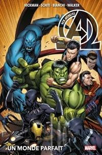 Jonathan Hickman - New Avengers (2013) T02 - Un monde parfait.