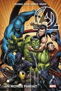 Jonathan Hickman et Valerio Schiti - New Avengers Tome 2 : Un monde parfait.