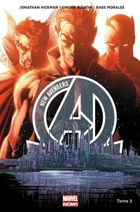 Jonathan Hickman et Simone Bianchi - New Avengers Tome 3 : D'autres mondes.
