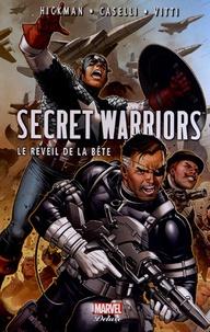 Jonathan Hickman et Stefano Caselli - Secret Warriors Tome 2 : Le reveil de la bête.