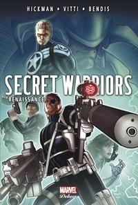 Jonathan Hickman et Alessandro Vitti - Secret Warriors Tome 3 : Renaissance.