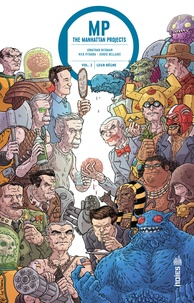 Jonathan Hickman et Nick Pitarra - The Manhattan projects Tome 2 : Leur règne.