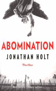 Jonathan Holt - La trilogie Carnivia Tome 1 : Abomination.
