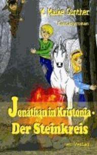 Jonathan in Kristonia - Der Steinkreis - Fantasyroman.