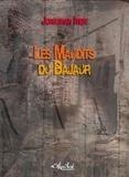 Jonathan Itier - Les Maudits du Bajaur.