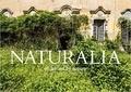 Jonathan Jimenez - Naturalia overgrown abandoned places.