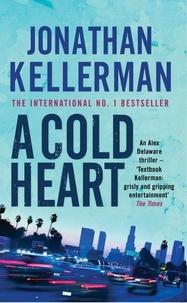 Jonathan Kellerman - A Cold Heart.