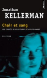 Jonathan Kellerman - Chair et Sang.