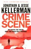 Jonathan Kellerman et Jesse Kellerman - Crime Scene.