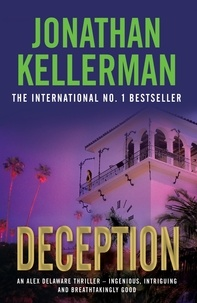 Jonathan Kellerman - Deception (Alex Delaware series, Book 25) - A masterfully suspenseful psychological thriller.