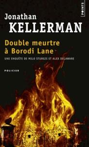 Jonathan Kellerman - Double meutre à Borodi Lane.