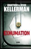 Jonathan Kellerman et Jesse Kellerman - Exhumation.