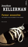 Jonathan Kellerman - Fureur assassine.