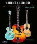 Jonathan Kellerman - Guitares d'exception - L'art et la beauté des guitares de collection.