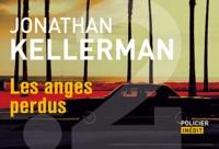 Jonathan Kellerman - Les anges perdus - Texte intégral inédit.