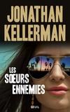 Jonathan Kellerman - Les soeurs ennemies.