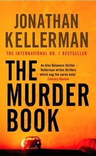 Jonathan Kellerman - The Murder Book.