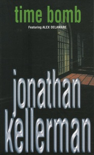 Jonathan Kellerman - Time Bomb.
