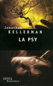 Jonathan Kellerman - Une enquête de Milo Sturgis et Alex Delaware  : La psy.