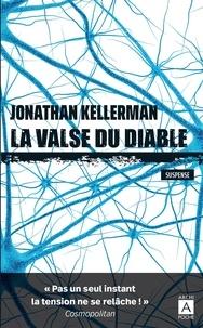 Jonathan Kellerman - Une enquête de Milo Sturgis et Alex Delaware  : La valse du diable.
